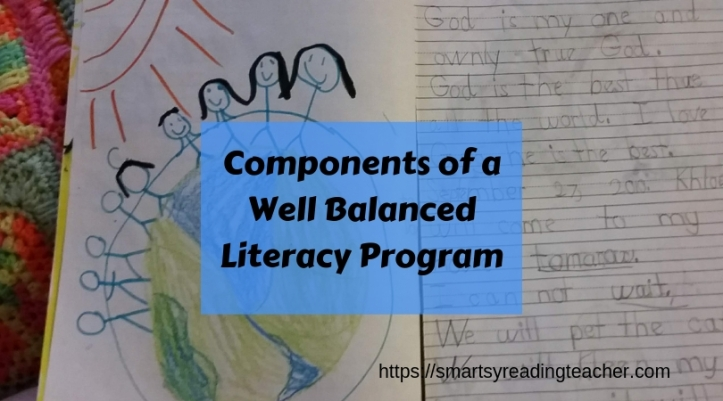 Components of a Well Balanced Literacy Program