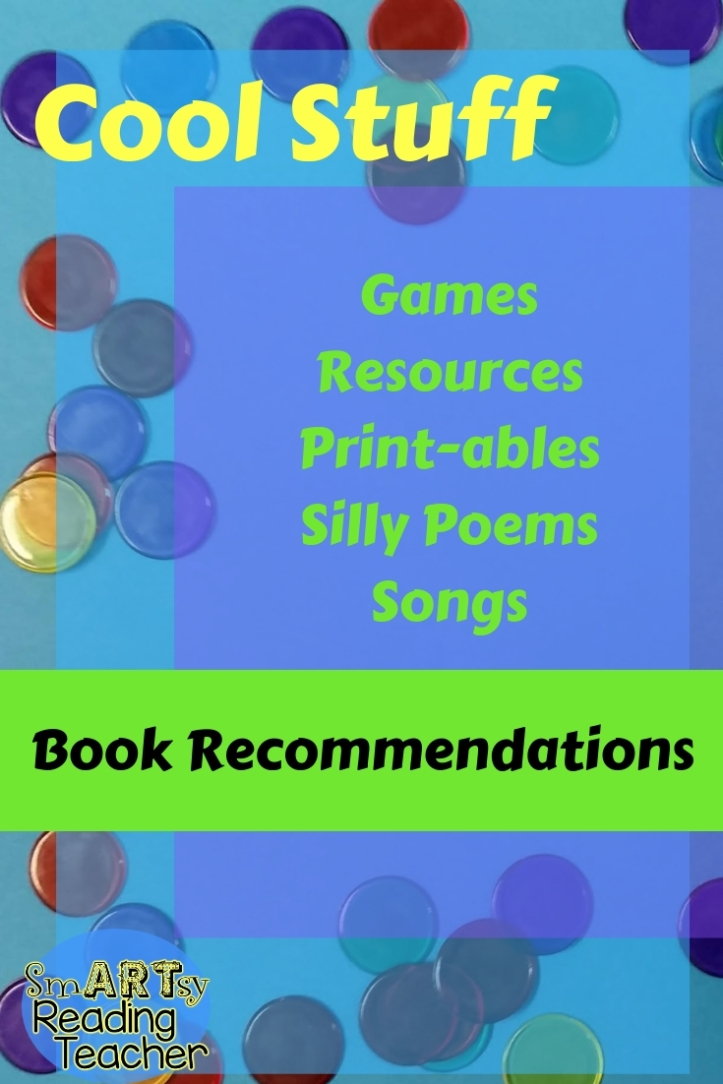 Cool Stuff outline, games, resources, printables, silly poems, songs, book recommendations