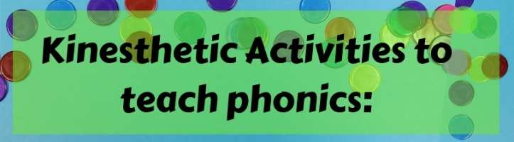 Kinesthetic Activities to teach phonics
