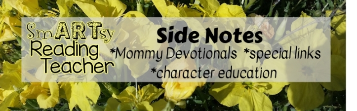 Side Notes- mommy devotionals, special links, character education.jpg