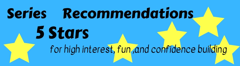 5 Star Series Recommendations, high interest, fun, and confidence building are in favorite books for beginning readers